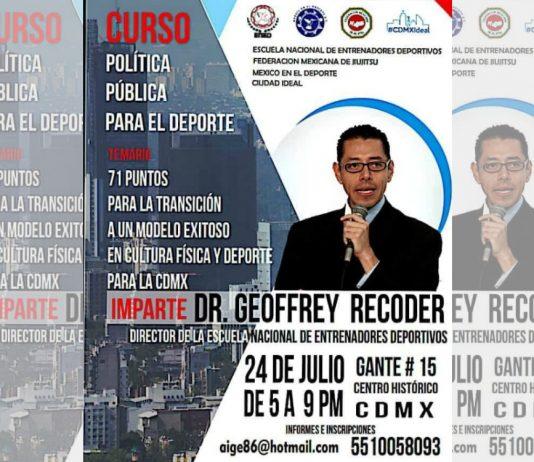 """Curso """"Política Pública para el Deporte"""", que será impartido por el Director de la Escuela Nacional de Entrenadores Deportivos (ENED), Dr. Geoffrey Recoder Renteral."""
