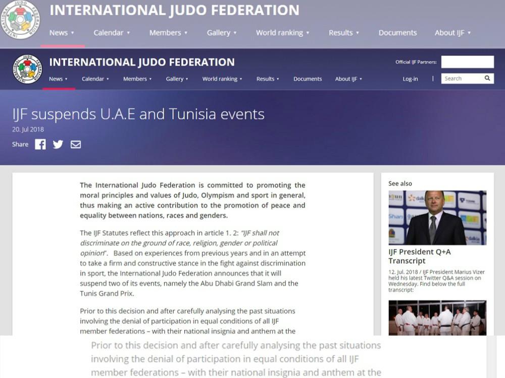 La Federación Internacional de Judo (IJF, por sus siglas en inglés) canceló de su calendario de competición el Grand Slam de Abu Dhabi y el Grand Prix de Túnez, como una