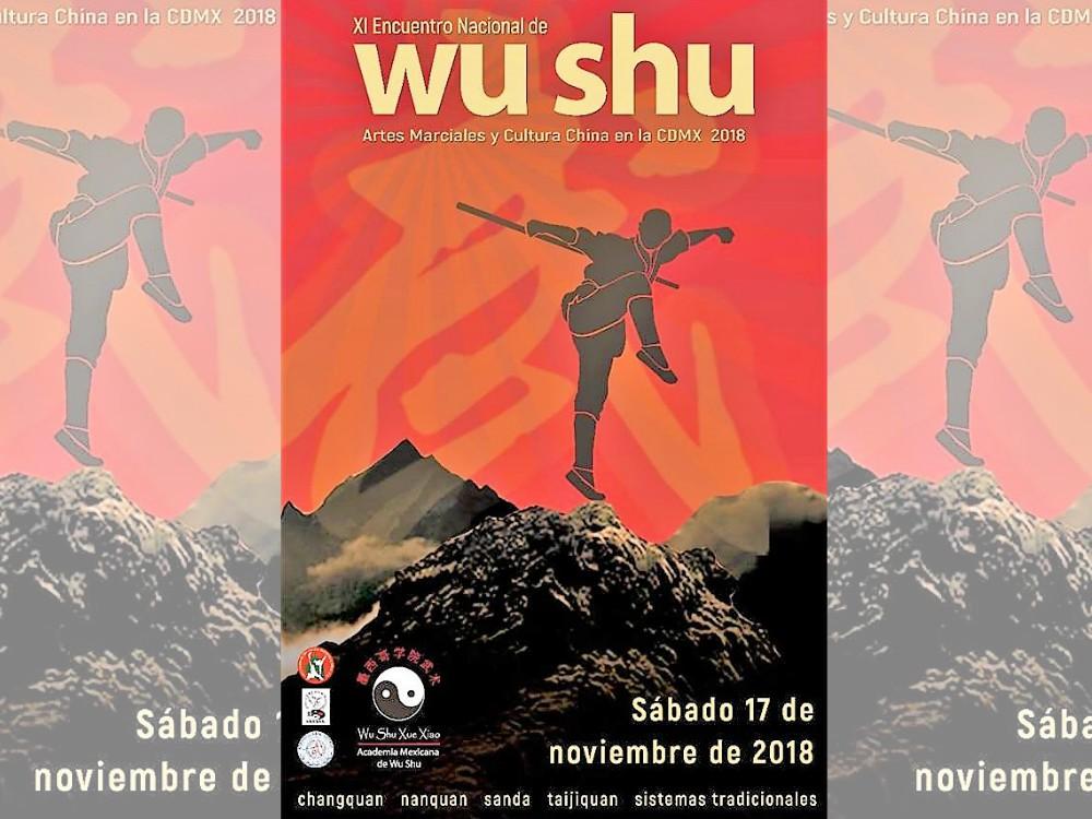 Grandes exponentes de las artes marciales chinas, se darán cita en la capital del país, para ser parte del 11° Encuentro Nacional de Wushu Ciudad de México.